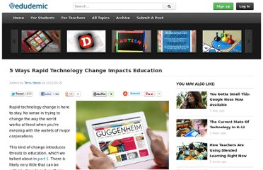 http://edudemic.com/2012/05/5-ways-rapid-technology-change-impacts-education/