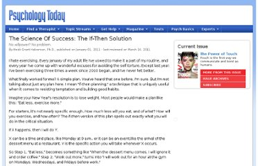 http://www.psychologytoday.com/articles/201102/the-science-success-the-if-then-solution