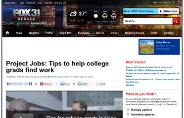http://kdvr.com/2012/05/16/project-jobs-tips-to-help-college-grads-find-work/