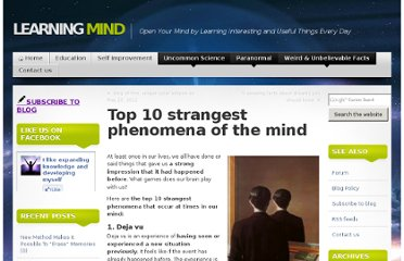 http://www.learning-mind.com/top-10-strangest-phenomena-of-the-mind/