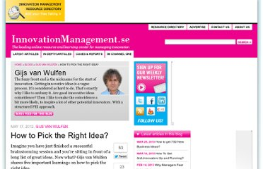 http://www.innovationmanagement.se/2012/05/17/how-to-pick-the-right-idea/