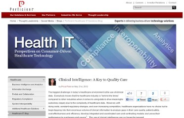 http://blogs.perficient.com/healthcare/blog/2012/05/21/clinical-intelligence-a-key-to-quality-care/