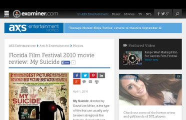 http://www.examiner.com/article/florida-film-festival-2010-movie-review-my-suicide