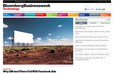 http://www.businessweek.com/articles/2012-05-22/why-gm-and-others-fail-with-facebook-ads