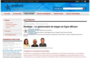 http://www.profweb.qc.ca/fr/publications/recits/strategie-un-gestionnaire-de-stages-en-ligne-efficace/index.html