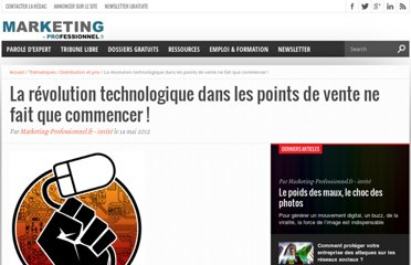 http://www.marketing-professionnel.fr/tribune-libre/points-de-vente-distribution-physique-digital-revolution-technologique-201205.html