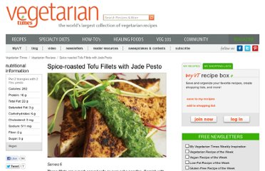 http://www.vegetariantimes.com/recipe/spice-roasted-tofu-fillets-with-jade-pesto/