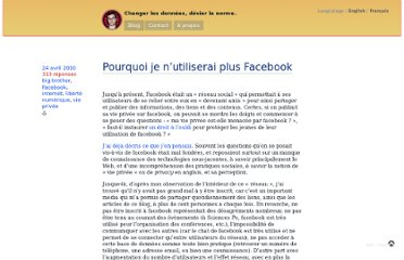 http://blog.hugoroy.eu/2010/04/24/pourquoi-je-nutiliserai-plus-facebook/
