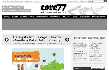 http://www.core77.com/blog/social_design/catalysts_for_change_how_to_gamify_a_path_out_of_poverty_22512.asp