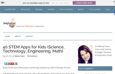 http://imaginationsoup.net/2012/05/40-stem-ipad-apps-for-kids-science-technology-engineering-math/