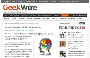 http://www.geekwire.com/2012/10-mental-traits-innovative-leaders/