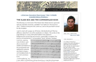 http://www.stevenberlinjohnson.com/2010/04/the-glass-box-and-the-commonplace-book.html