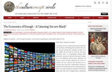http://www.thecultureconcept.com/circle/the-economics-of-enough-%e2%80%93-is-%e2%80%98listening%e2%80%99-the-new-black
