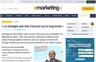 http://www.e-marketing.fr/Breves/-La-strategie-web-doit-s-inscrire-sur-le-long-terme-46011.htm