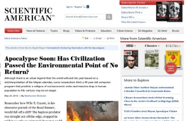 http://www.scientificamerican.com/article.cfm?id=apocalypse-soon-has-civilization-passed-the-environmental-point-of-no-return