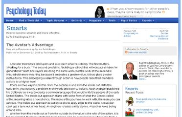 http://www.psychologytoday.com/blog/smarts/200812/the-avatars-advantage