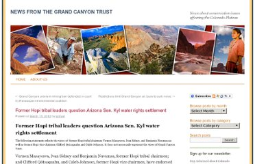 http://www.grandcanyontrust.org/news/2012/03/three-former-hopi-tribal-leaders-question-arizona-sen-kyls-water-rights-settlement/