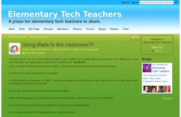 http://elementarytechteachers.ning.com/forum/topics/using-ipads-in-the-classroom?commentId=2067663%3AComment%3A90356