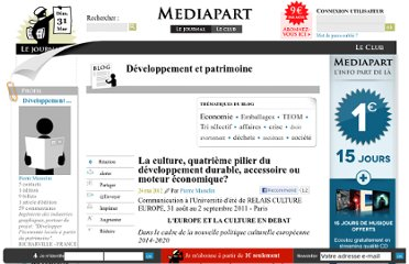 http://blogs.mediapart.fr/blog/pierre-masselin/240512/la-culture-quatrieme-pilier-du-developpement-durable-accessoire-ou-