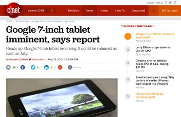 http://news.cnet.com/8301-1001_3-57440566-92/google-7-inch-tablet-imminent-says-report/