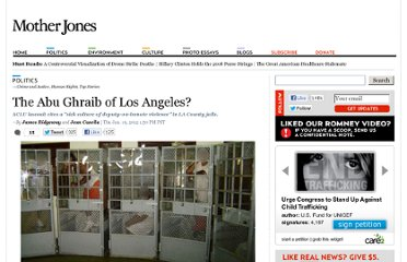 http://www.motherjones.com/politics/2012/01/abu-ghraib-los-angeles-county-jail-abuses
