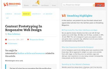 http://mobile.smashingmagazine.com/2011/09/26/content-prototyping-in-responsive-web-design/