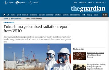 http://www.guardian.co.uk/world/2012/may/24/fukushima-gets-mixed-radiation-report