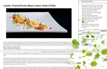 http://www.allenhemberger.com/alinea/2012/05/lobster-tropical-fruits-meyer-lemon-heart-of-palm/