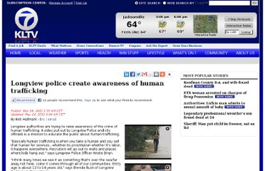 http://www.kltv.com/story/18610261/longview-police-create-awareness-of-human-trafficking
