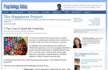 http://www.psychologytoday.com/blog/the-happiness-project/201205/7-tips-i-use-spark-my-creativity