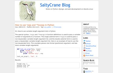 http://www.saltycrane.com/blog/2008/01/how-to-use-args-and-kwargs-in-python/