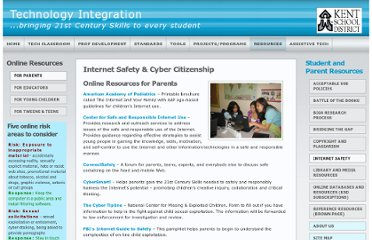 http://www1.kent.k12.wa.us/ksd/it/inst_tech/StudentParentResources/internet_safety_parents.html