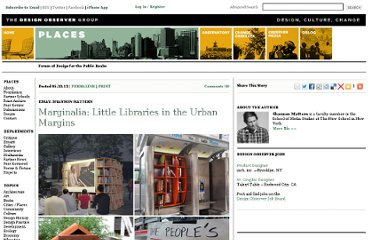 http://places.designobserver.com/feature/little-libraries-and-tactical-urbanism/33968/