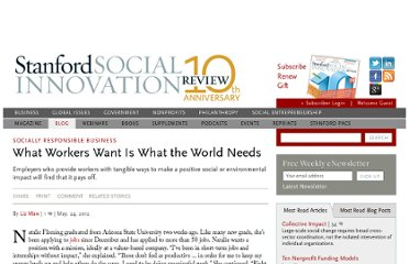 http://www.ssireview.org/blog/entry/what_workers_want_is_what_the_world_needs