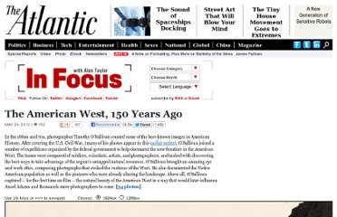 http://www.theatlantic.com/infocus/2012/05/the-american-west-150-years-ago/100304/
