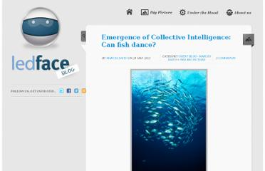 http://www.ledcrowd.com/blog/2012/05/the-emergence-of-collective-intelligence-can-fish-dance/