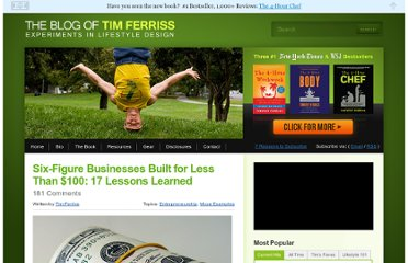 http://www.fourhourworkweek.com/blog/2012/05/24/six-figure-businesses-built-for-less-than-100-17-lessons-learned/