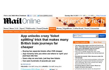 http://www.dailymail.co.uk/sciencetech/article-2149373/App-unlocks-crazy-ticket-splitting-trick-makes-British-train-journeys-far-cheaper.html