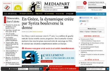 http://www.mediapart.fr/journal/international/250512/en-grece-la-dynamique-creee-par-syriza-bouleverse-la-donne