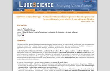 http://www.ludoscience.com/FR/diffusion/550-Serious-Game-Design---Considerations-theoriques-et-techniques-sur-la-creation-de-jeux-video-a-vocation-utilitaire.html