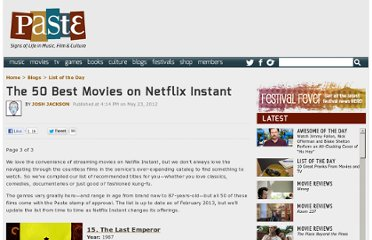 http://www.pastemagazine.com/blogs/lists/2012/05/the-50-best-movies-on-netflix-instant.html?p=3