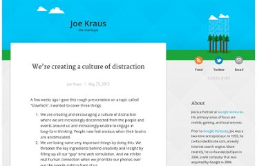 http://joekraus.com/were-creating-a-culture-of-distraction