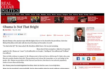 http://www.realclearpolitics.com/articles/2012/05/25/obama_is_not_that_bright_114271.html