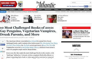http://www.theatlantic.com/entertainment/archive/2011/04/10-most-challenged-books-of-2010-gay-penguins-vegetarian-vampires-drunk-parents-and-more/237199/#slide1