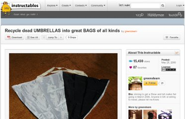http://www.instructables.com/id/Recycle-dead-UMBRELLAS-into-great-BAGS-of-all-kind/