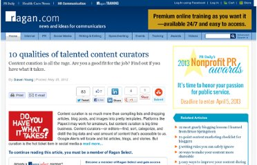 http://www.ragan.com/Main/Articles/10_qualities_of_talented_content_curators_44940.aspx
