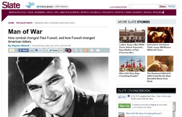http://www.slate.com/articles/arts/the_dilettante/2012/05/paul_fussell_remembering_the_author_of_the_great_war_and_modern_memory.html