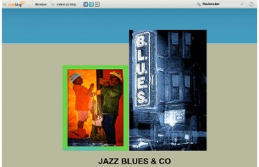 http://jazzbluesandco.over-blog.com/15-categorie-10070406.html