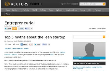 http://blogs.reuters.com/small-business/2010/04/27/top-5-myths-about-the-lean-startup/