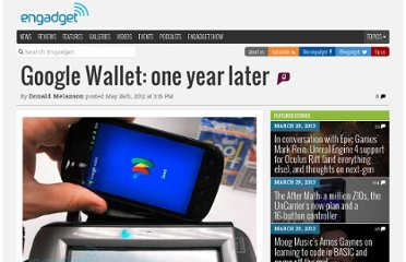 http://www.engadget.com/2012/05/26/google-wallet-one-year-later/